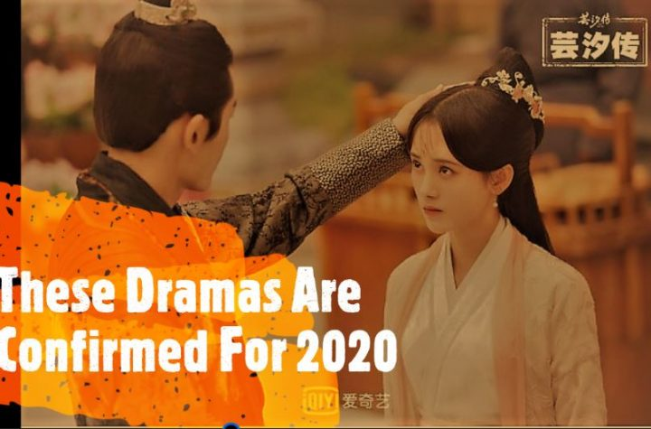These Dramas Are Confirmed 2020