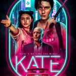 KATE | New Hollywood Movie | 2021 – Review